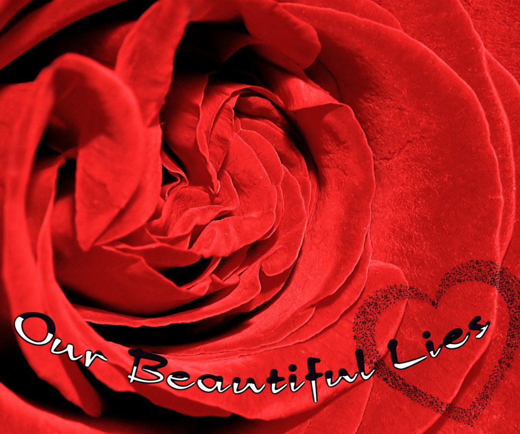 Our Beautiful Lies